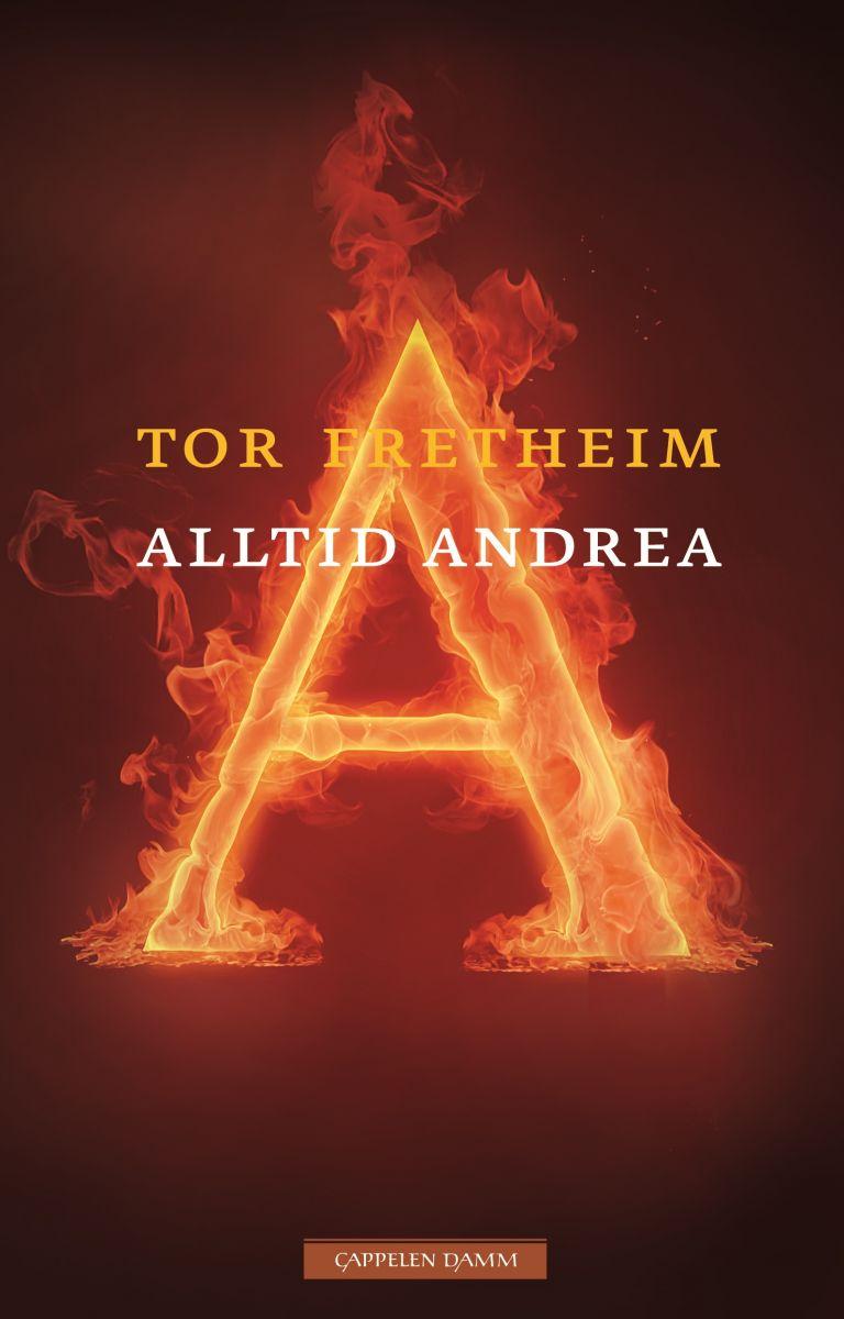 Tor Fretheim: Alltid Andrea (Cappelen Damm 2010)